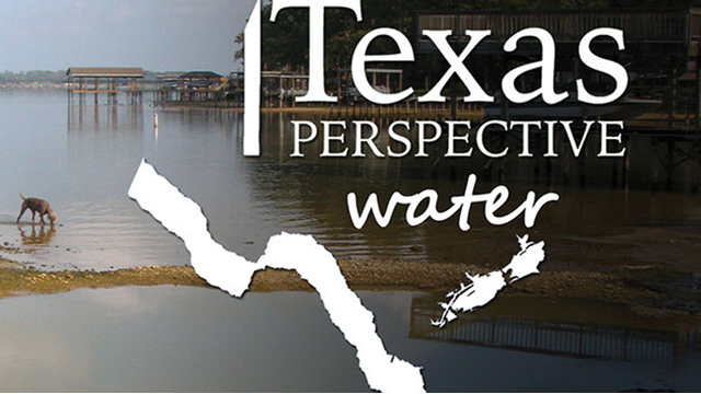 'Perspective' on water should educate Texans