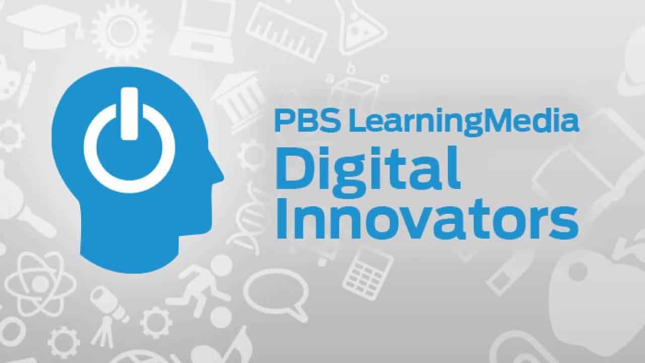 2016 PBS LearningMedia Local Digital Innovators