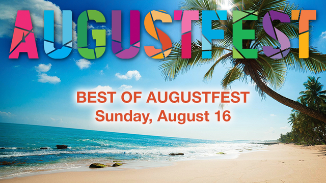 Watch the best of augustfest 2015 all day sunday august 16 for Oeta schedule
