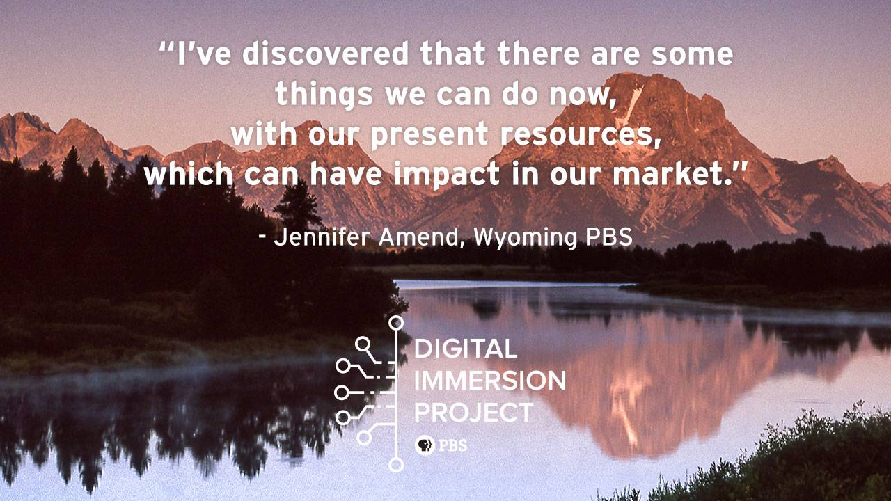 Wyoming PBS uses the Digital Immersion Project to focus on Digital-First