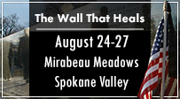 The Wall That Heals - August 24-27 at Mirabeau Meadows in the Spokane Valley