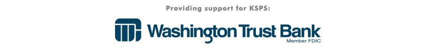 Washington Trust Bank - Providing support for KSPS Public Television