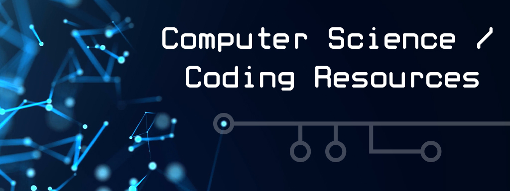 Computer Science/Coding Resources