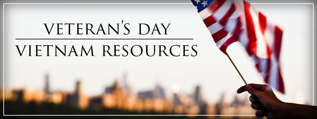 Veterans Day / Vietnam Resources
