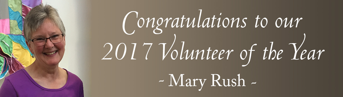 2017 Volunteer of the Year - Mary Rush