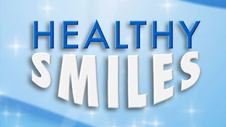 Learn more about Healthy Smiles