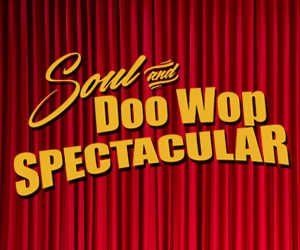 Soul & Doo Wop Speactular Tickets