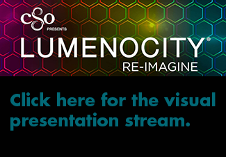 LUMENOCITY: Click here for the visual presentation stream.