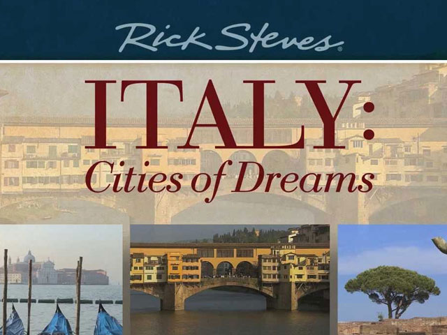 Rick Steves' Italy:  City of Dreams