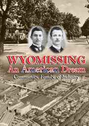 Wyomissing An American Dream