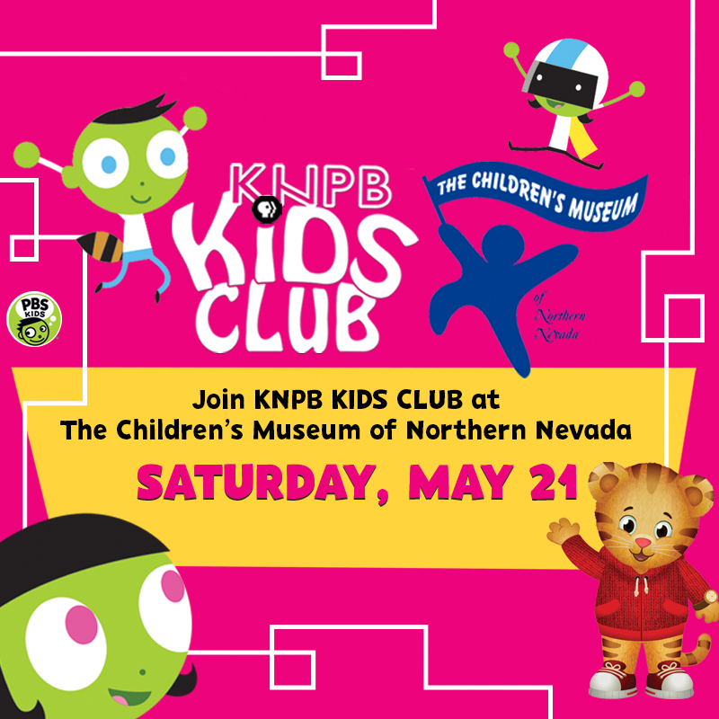 KNPB KIDS CLUB at the Children's Museum