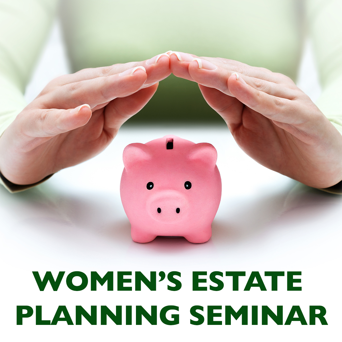 Women's Estate Planning Seminar
