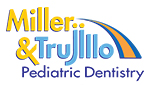 Miller & Trujillo Pediatric Dentistry