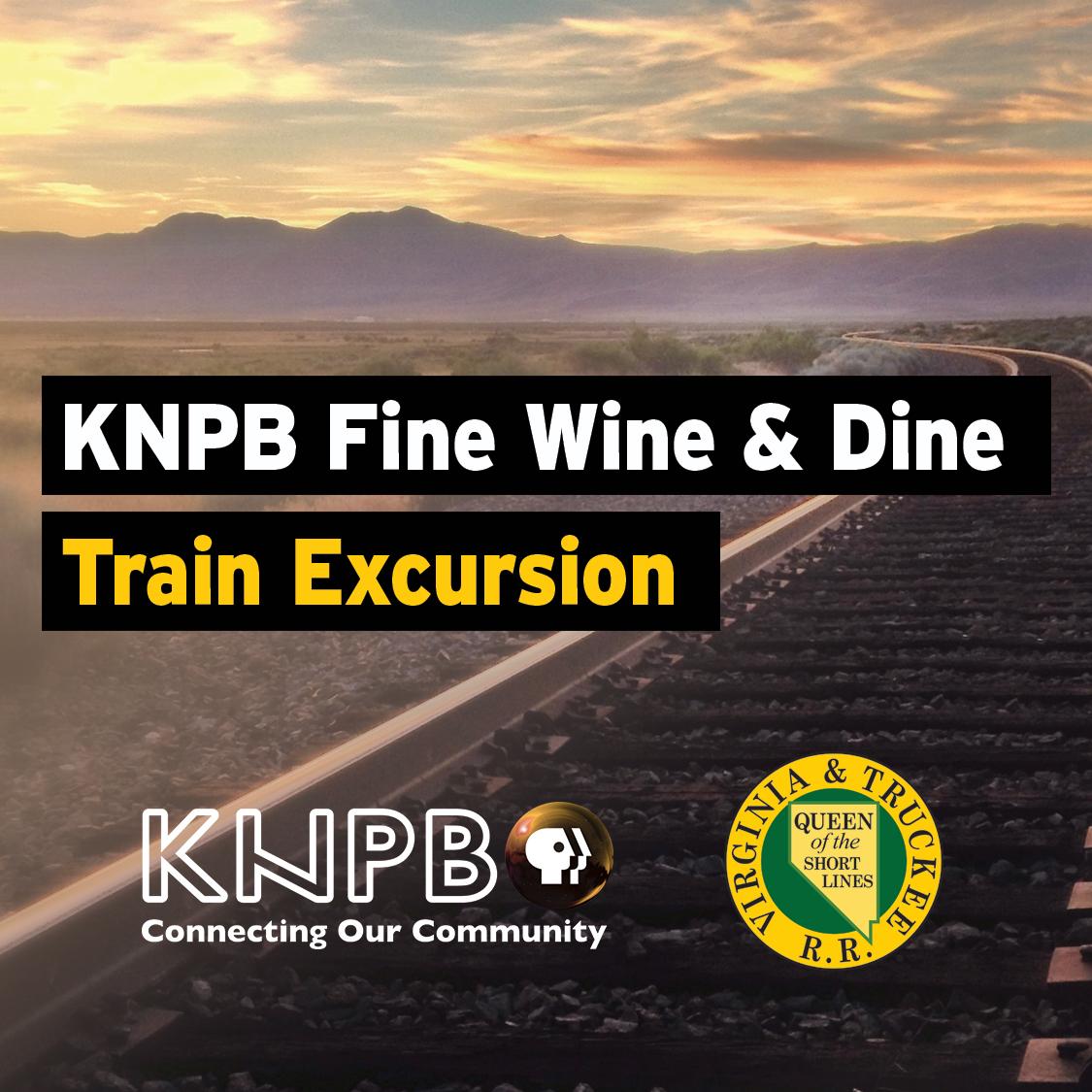 KNPB Fine Wine & Dine Train Excursion