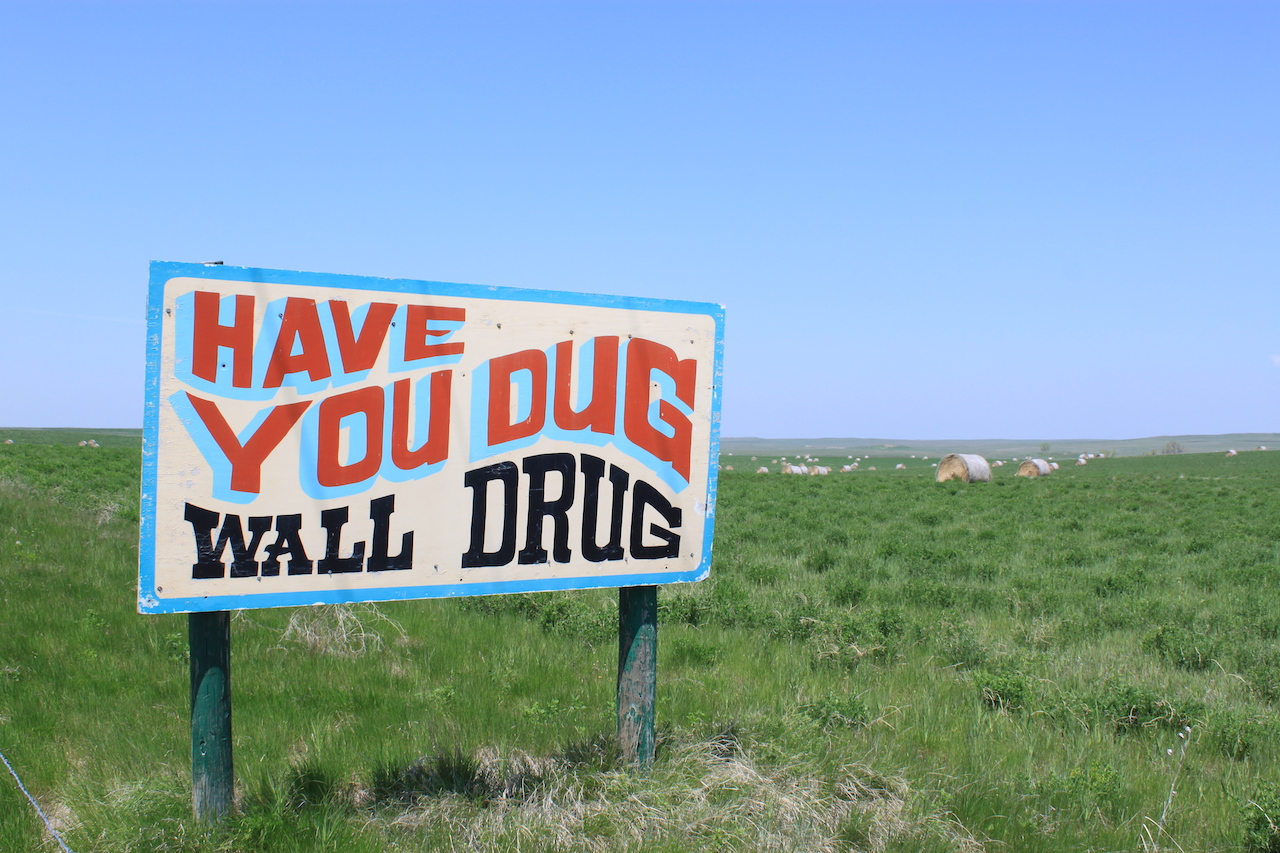 Wall Drug Sign: Have You Dug Wall Drug?