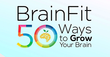 BrainFit: 50 Ways To Grow Your Brain