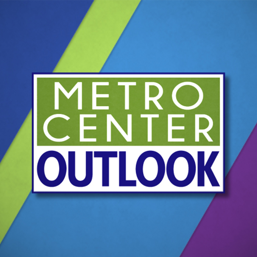 Metro Center Outlook