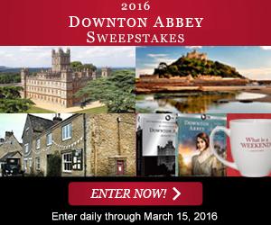 Enter to win the 2016 Downton Abbey Sweepstakes