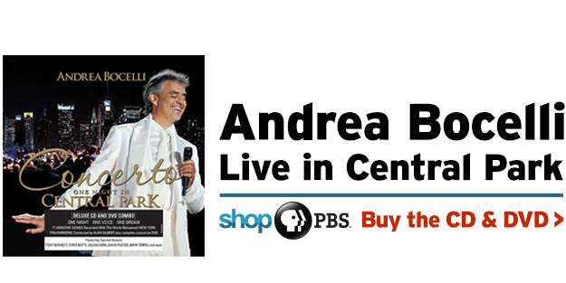 Shop PBS: Andrea Bocelli Live in Central Park (CD & DVD)