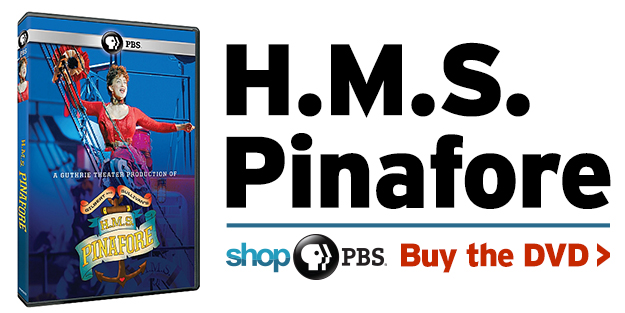 Shop PBS: H.M.S. Pinafore