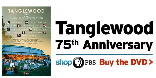 Shop PBS: Tanglewood 75th Anniversary (DVD)