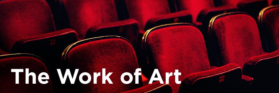 The Work of Art series