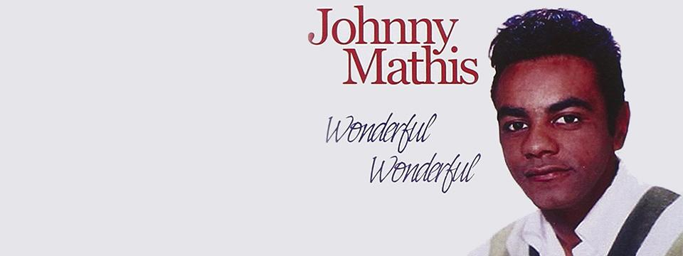 Johnny Mathis - Wonderful, Wonderful