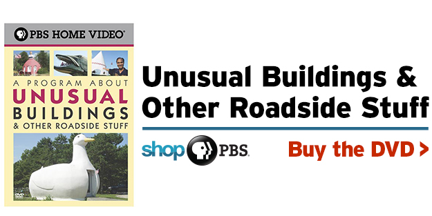 Shop PBS: A Program About Unusual Buildings & Other Roadside Stuff