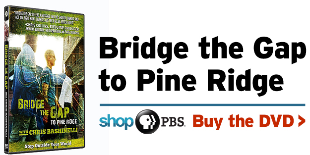 Shop PBS: Bridge the Gap to Pine Ridge (DVD)
