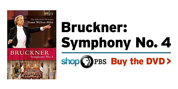 Shop PBS: Cleveland Orchestra in Performance: Bruckner Symphony No. 4