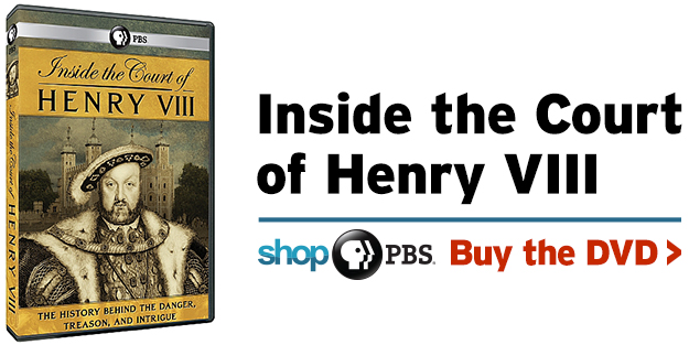 Shop PBS: Inside the Court of Henry VIII (DVD)