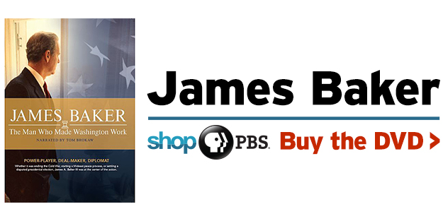 Shop PBS – James Baker: The Man Who Made Washington Work DVD