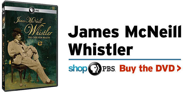 Shop PBS: James McNeill Whistler & The Case for Beauty (DVD)