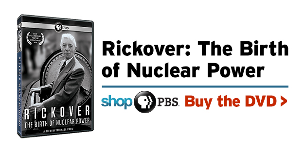 Shop PBS: Rickover: The Birth of Nuclear Power (DVD)