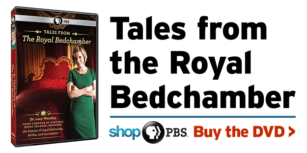 Shop PBS: Tales from the Royal Bedchamber (DVD)