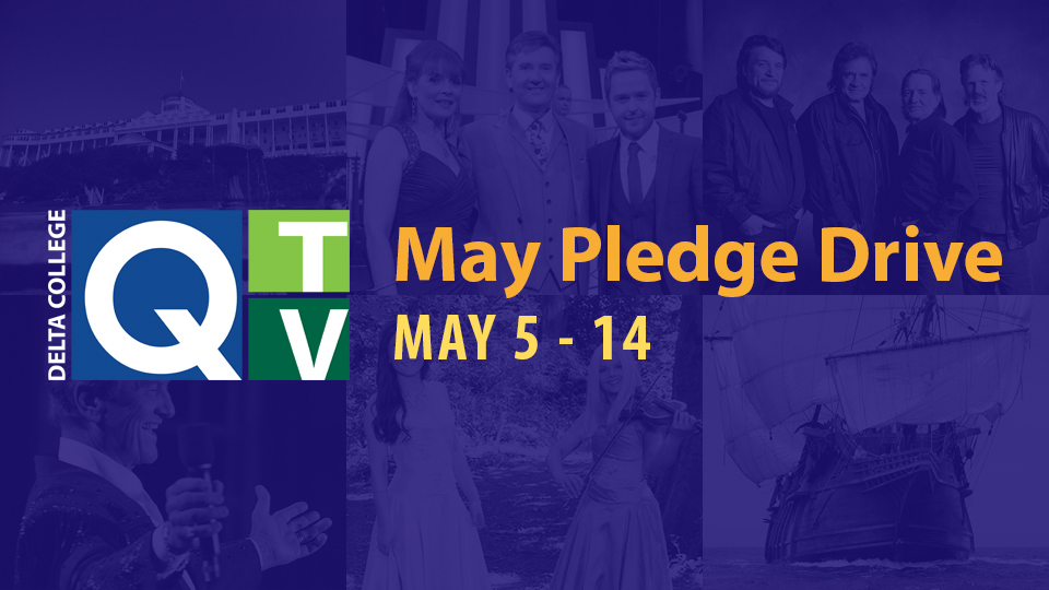 Q-TV May Pledge Drive - May 5-14.