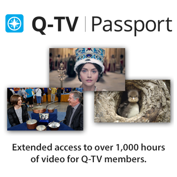 Q-TV Passport: Extended access to over 1,000 hours of video for Q-TV members.