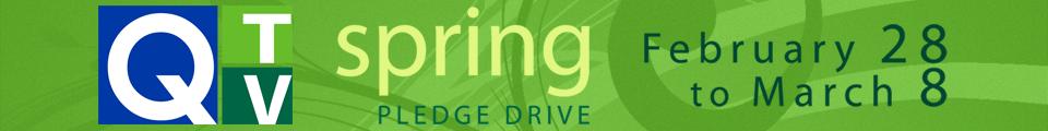 Q-TV Spring Pledge Drive Feb. 28 - March 8