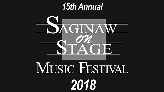 15th Annual Saginaw on Stage Music Festival 2018