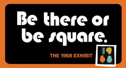 Win tickets to 1968 Exhibit