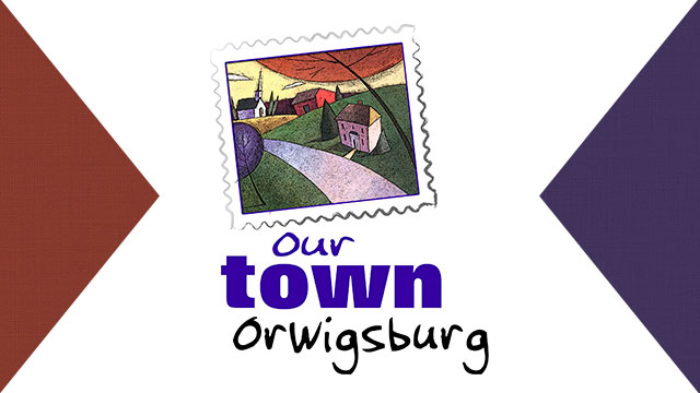 Our Town Orwigsburg