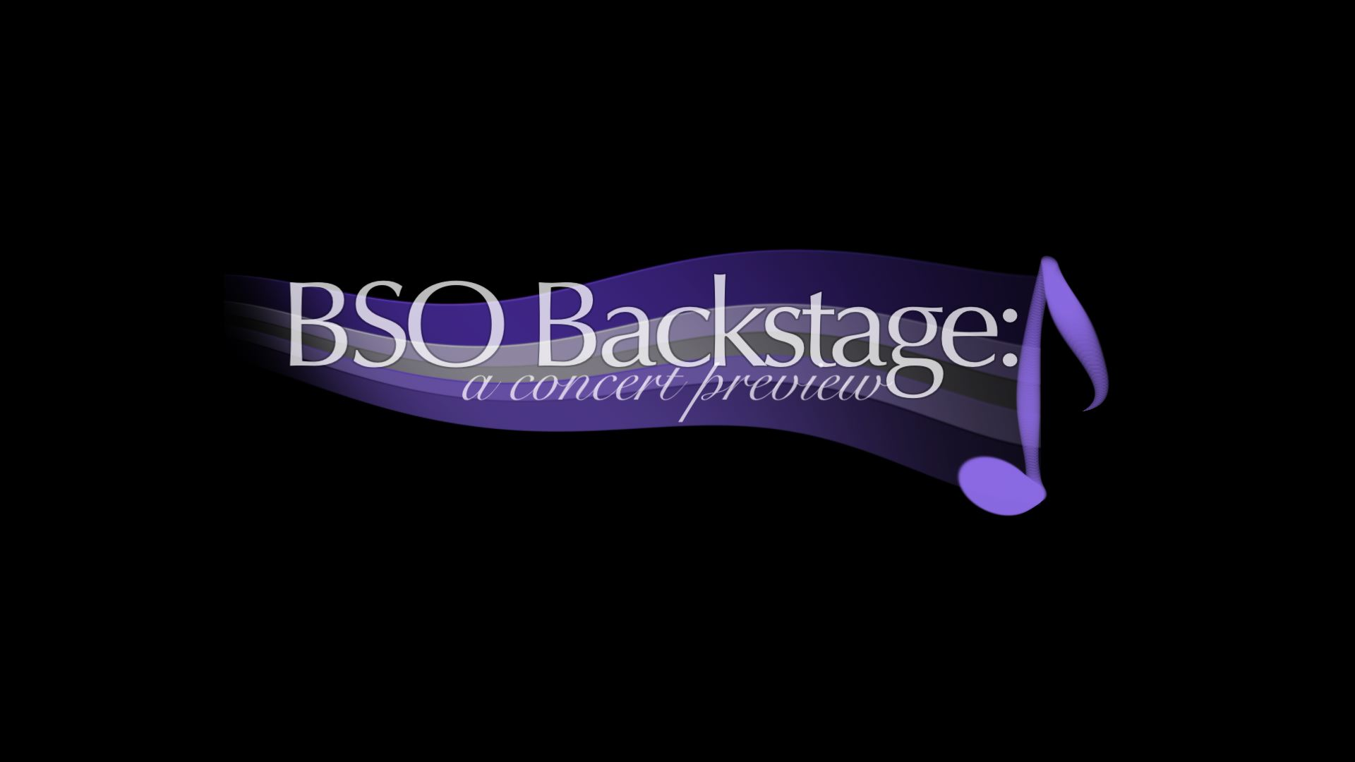 BSO Backstage: A Concert Preview