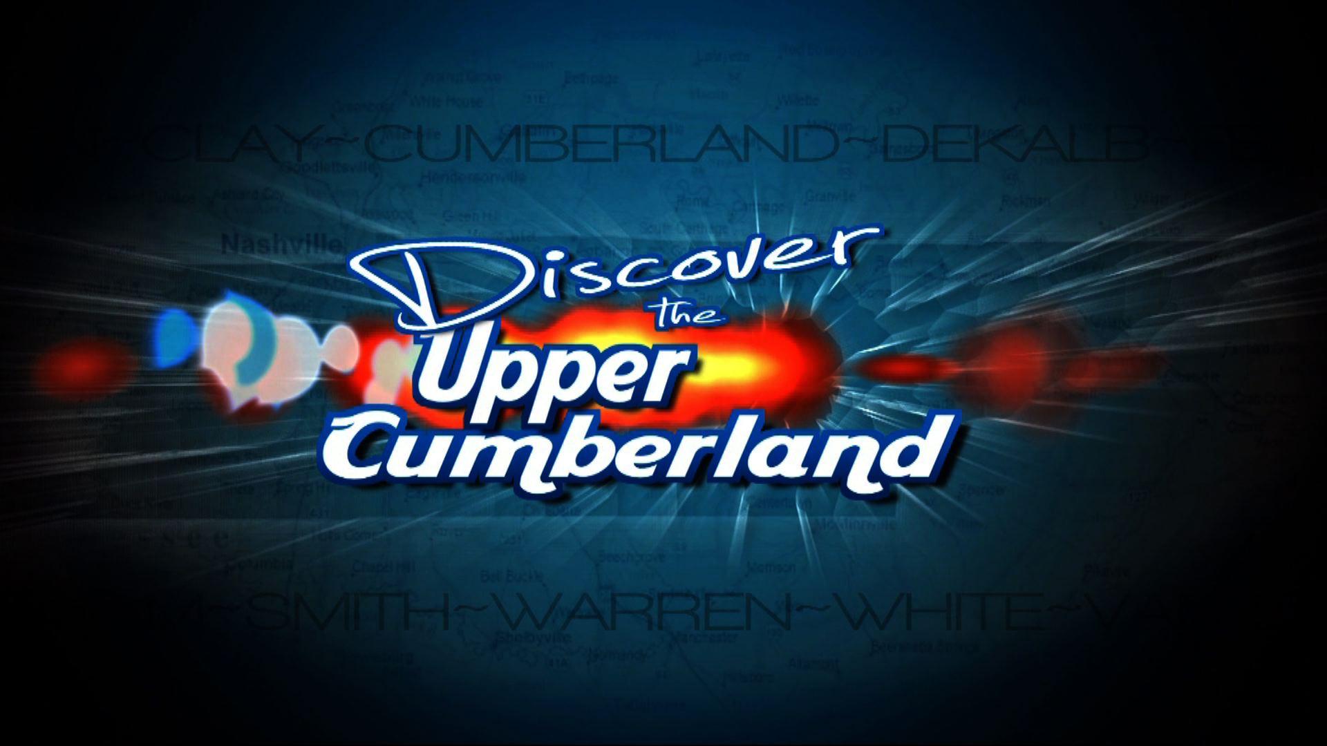 Discover the Upper Cumberland