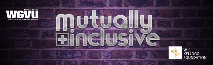 Mutually inclusive