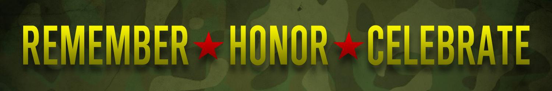 Remember - Honor - Celebrate