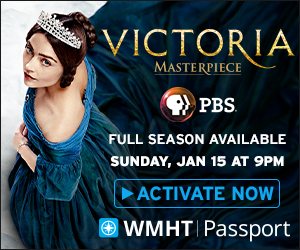 Victoria on WMHT Passport: Activate Now