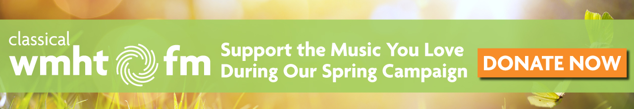 A banner for the Classical WMHT-FM Spring Campaign. The image background features grass highlighted by warm sunlight.