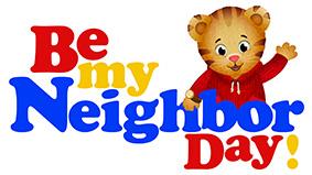 Be My Neighbor Day!