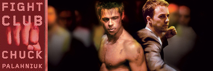 Fight Club, by Chuck Palahniuk - book cover and movie poster