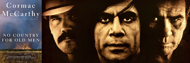 No Country For Old Men, by Cormac McCarthy - book cover and movie poster